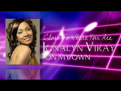Jonalyn Viray   Close To Where You Are