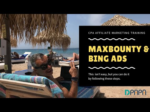 How To Promote A CPA affiliate Maxbounty Offer with Bing Ads full walkthrough thumbnail