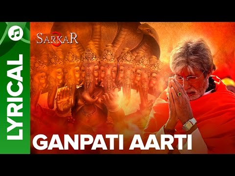 ganpati-aarti-by-amitabh-bachchan-|-(lyrical-song)-|-sarkar-3