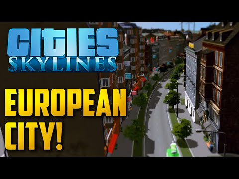 Cities Skylines Let's Play Part 7 - High Density European City