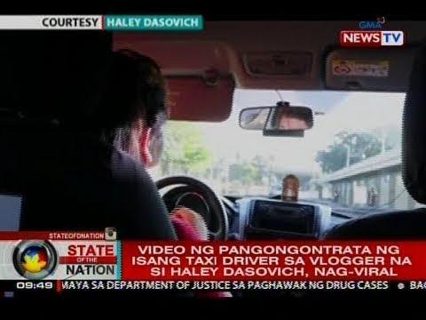 SONA: Video ng pangongontrata ng isang taxi driver sa vlogger na si Haley Dasovich, nag-viral