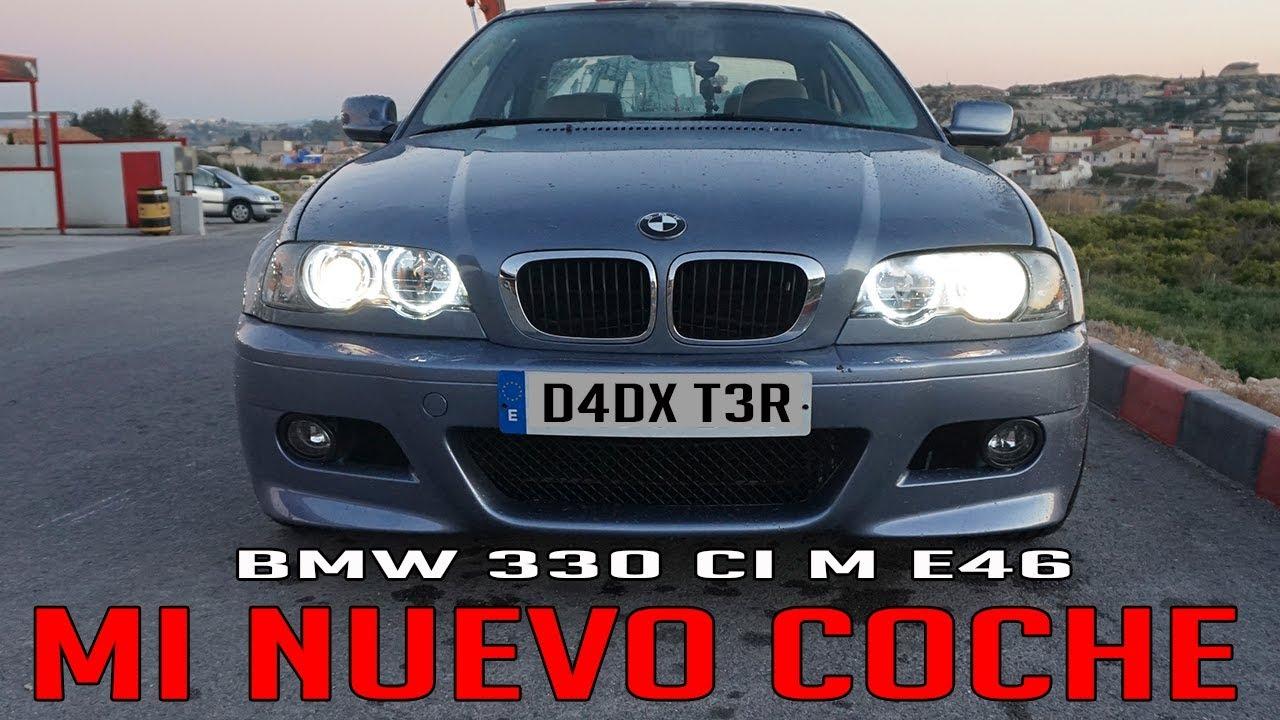 Mi Nuevo Coche Bmw 330 Ci M E46