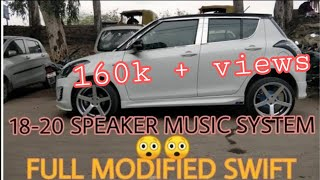 SWIFT MODIFICATION | MUST WATCH | IN HINDI ALLOYS,MUSIC SYSTEM,FRONT & REAR LIGHTS😲😲😲😲