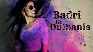 Dance on: Badri Ki Dulhania | Holi Special
