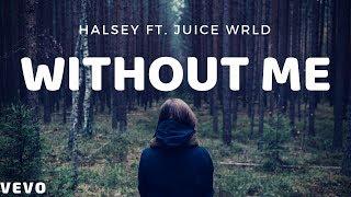 Halsey - Without Me (Audio) ft. Juice WRLD Video