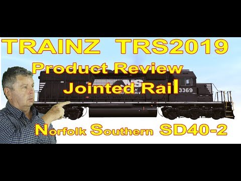 Trainz TRS2019 Product Review Jointed Rail SD40-2 Locomotive