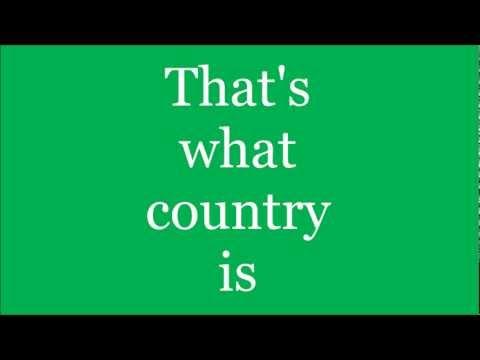 What Country Is- Luke Bryan Lyrics