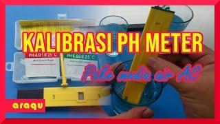 Cara Kalibrasi PH Meter PH-009…
