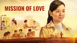 "Walk in the Love of God | Gospel Movie ""Mission of Love"" 