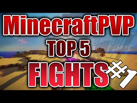 Minecraft PVP | MCPVP Top 5 | FIGHTS #1 - Refill Skillz