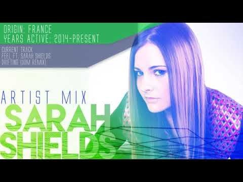 Sarah Shields - Artist Mix
