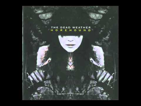 The Dead Weather- Horehound