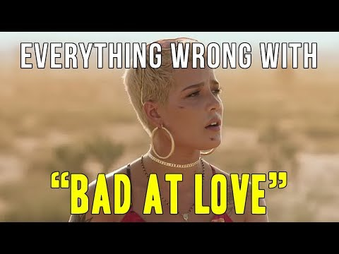 """Everything Wrong With Halsey - """"Bad At Love"""""""