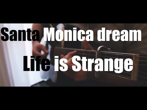 """""""Santa Monica dream"""" - *Life is strange* Soundtrack- cover by CoverWithSauce"""