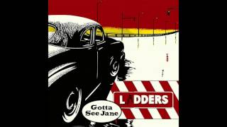 Ladders - Gotta See Jane (R. Dean Taylor Cover)
