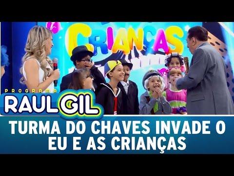 Programa Raul Gil (15/10/16) - Turma do Chaves invade o Eu e as Crianças