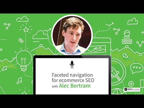 [Webinar] Faceted navigation for ecommerce SEO with Alec Bertram | SEOmonitor