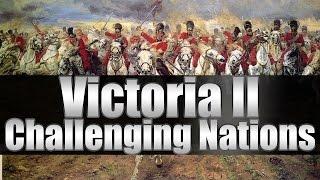 """Victoria 2 Tutorials """"Top 5 Challenging Nations"""""""