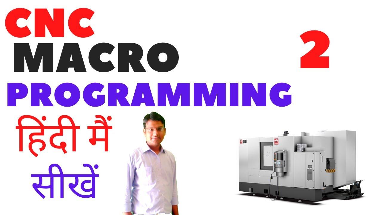 cnc macro programming    cnc macros    macro programming    cnc programming
