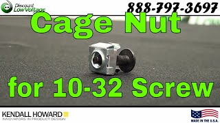 Kendall Howard 0200-1-002-01 10-32 Rack Cage Nuts