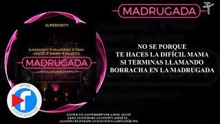 Superiority - Madrugada Ft Killatonez, Towy, Osquel, Sammy & Falsetto ( Audio Video ) thumbnail