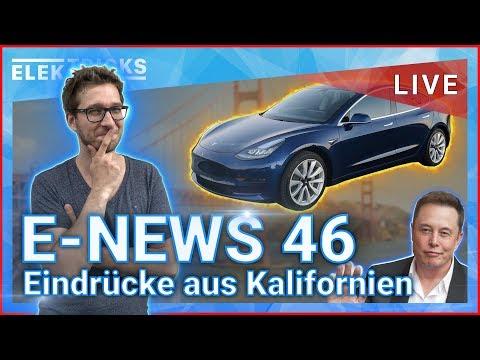 E-News #46  - 🇺🇸Eindrücke aus Kalifornien 🚘 Road to Model 3 - 💚21.06.