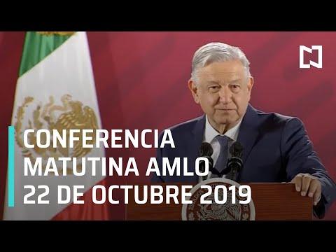 Conferencia matutina AMLO - Martes 22 de octubre 2019