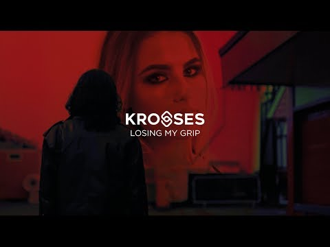 Krosses - Losing My Grip (Official Video) [Out Now!]