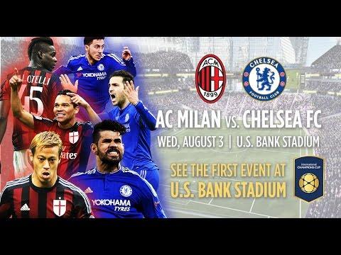 Chelsea Vs Milan (Score 3-1 Chelsea won,MN USBankstadium)