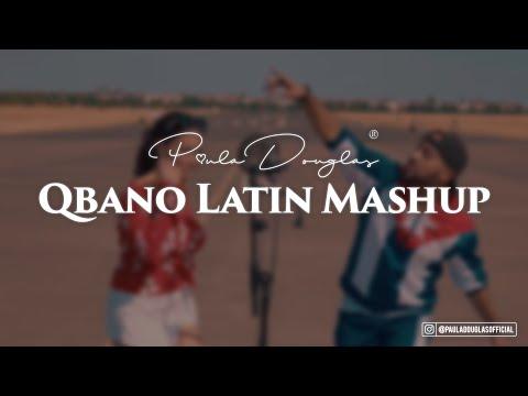 Qbano Latin Mashup feat. Paula Douglas