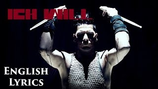 "RAMMSTEIN ""Ich Will"" English Lyrics HD"