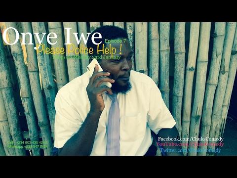 Onye Iwe - Episodes 7 & 8