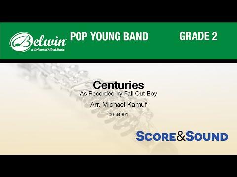 Centuries, arr. Michael Kamuf - Score & Sound