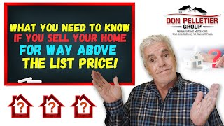 What you need to know if you sell your home way above list price