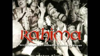 Rahima Tetuania - Alala Wmaali  By (Mester Blue)║▌│█│║▌║││█║▌║▌▌ ®