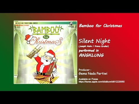 Silent Night- Bamboo Angklung for Christmas