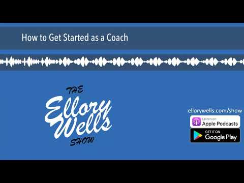 How to Get Started as a Coach