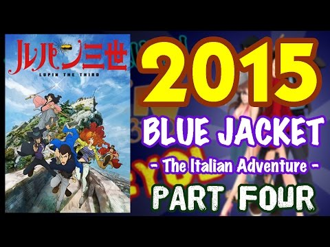 Lupin The 3rd Part Four - Blue Jacket Series 2015 #YEAROFLUPIN