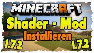 1.7.10 Shader-Mod installieren - Tutorial (SEUS|GLSL) Shaders in Minecraft 1.7.10!