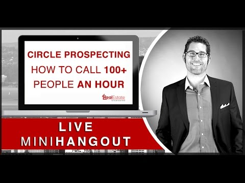 Real Estate Agent Training: Circle Prospecting- How to Call 100 People/Hr &  Generate New Listings