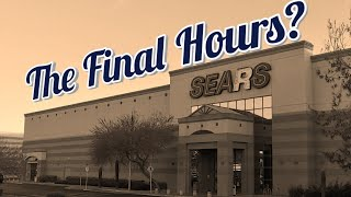 The Final Hours for SEARS/Kmart? | Mall Fantasy