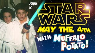 STAR WARS MAY the 4th be with MUFFALO POTATO