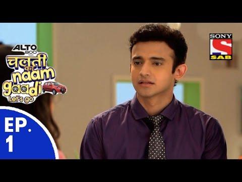 Chalti Ka Naam Gaadi…Let's Go - चलती का नाम गाड़ी...लेट्स गो - Episode 1 - 28th October, 2015