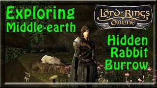 Exploring Middle-earth: The Hidden Rabbit Burrow