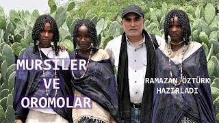 Afrika'nın İlginç Kabileleri-Mursiler ve Oromolar/Kırılma Noktası