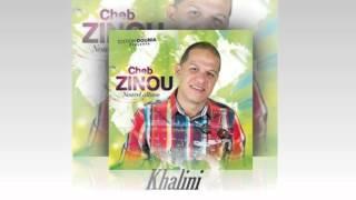 Cheb ZINOU 2016 (Khalini)