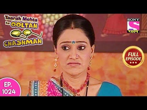 Taarak Mehta Ka Ooltah Chashmah - Full Episode 1024 - 24th  March, 2018