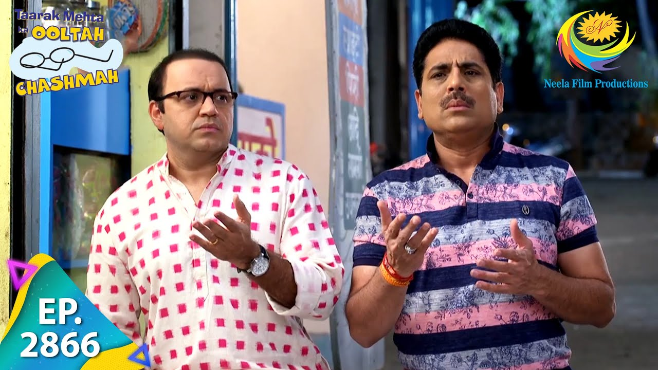 Download Taarak Mehta Ka Ooltah Chashmah - Episode 2866 - Full Episode