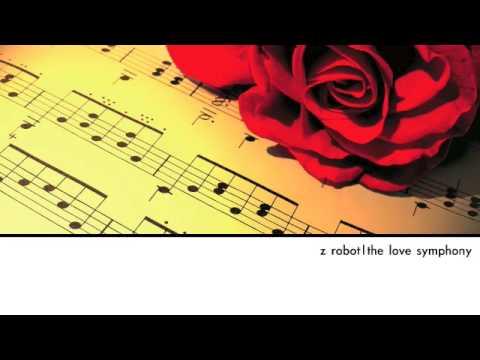 Z. Robot - The Love Symphony (Seven Beats Per Deep Breaks Mix)
