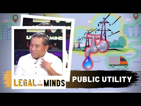 Legal Minds: Public Utility
